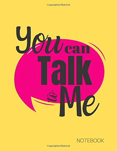 You Can Talk To Me Notebook: Speech Therapist Notebook