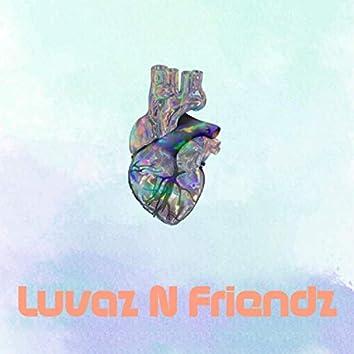 Luvaz N Friendz