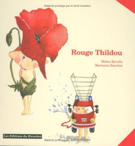 Rouge Thildou (Bouees du Ricochet)