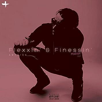 FleXXin' & Fine$$in'