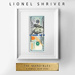 The Mandibles: A Family, 2029-2047 cover art