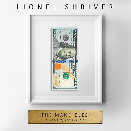 The Mandibles: A Family, 2029-2047 Titelbild