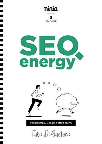 SEO Energy - Posizionati su Google e attira clienti