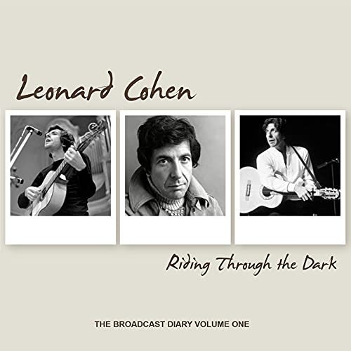 Riding Through The Dark: The Broadcast Diary Volume One