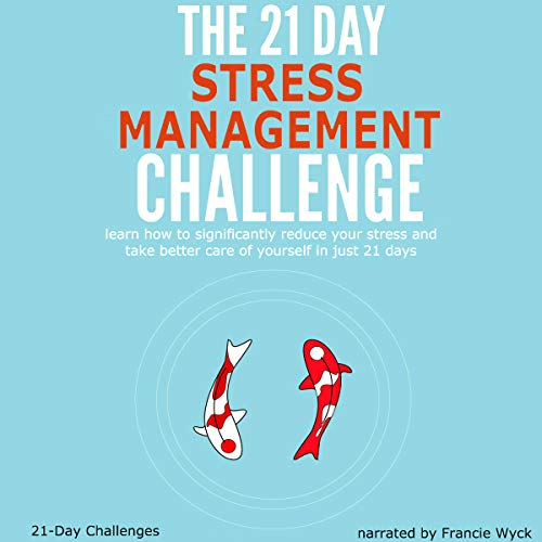 The 21-Day Stress Management Challenge cover art