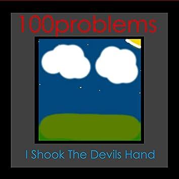 I Shook The Devils Hand