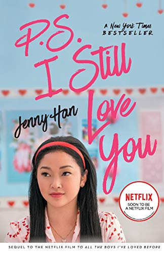 P.S. I Still Love You (Volume 2): to All the Boys i've Loved Before 2 Movie Tie-in