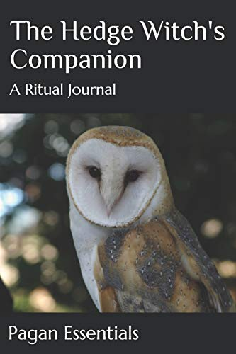 The Hedge Witch's Companion: A Ritual Journal