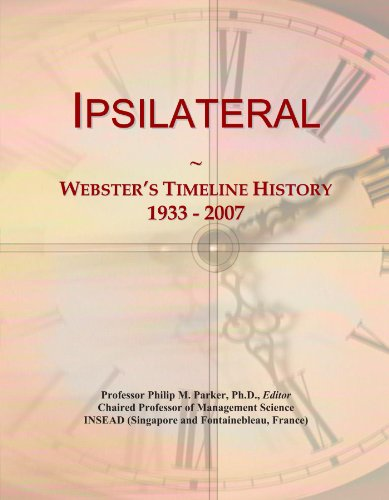 Ipsilateral: Webster's Timeline History, 1933 - 2007
