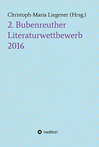 2. Bubenreuther Literaturwettbewerb 2016