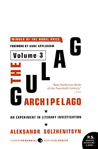 The Gulag Archipelago, 1918-1956: Volume 3: An Experiment in Literary Investigation: 03