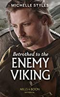 Betrothed To The Enemy Viking (Vows and Vikings)