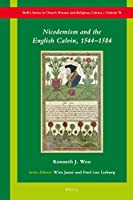 Nicodemism and the English Calvin, 1544-1584 (Brill's Series in Church History and Religious Culture)