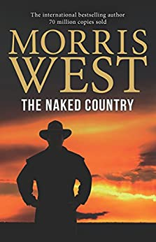 The Naked Country (Morris West Collection) by [Morris West]
