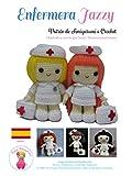 Enfermera Jazzy: Patrón de Amigurumi a Crochet...
