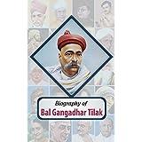 Biography of Bal Gangadhar Tilak (English Edition)