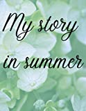 My story in summer : daily summer journal for Notebook ,Wide Ruled: Black and White Stripes 8.5