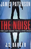 Image of The Noise: A Thriller