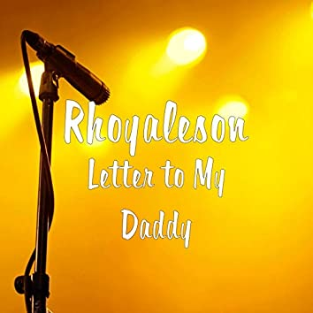 Letter to My Daddy