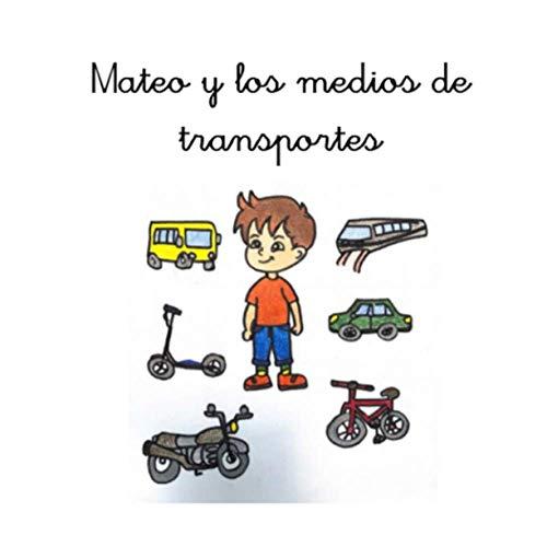 Mateo y los medios de transporte