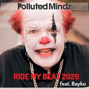 Ride My Beat 2020