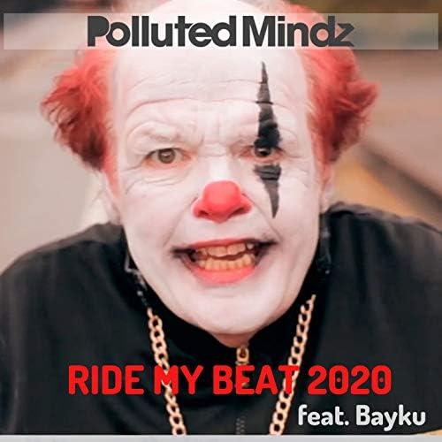 Polluted Mindz feat. Bayku