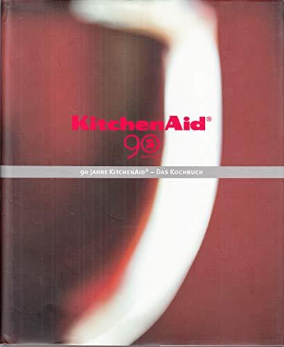 KitchenAid - Das Kochbuch