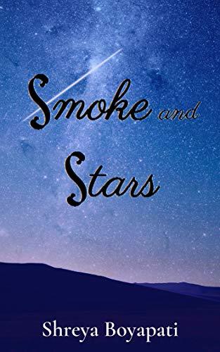 Smoke and Stars (English Edition)