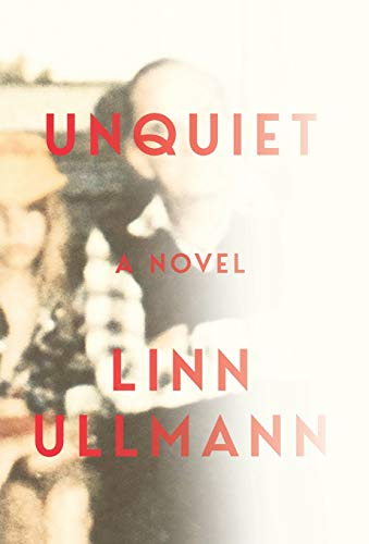 Image of Unquiet: A Novel