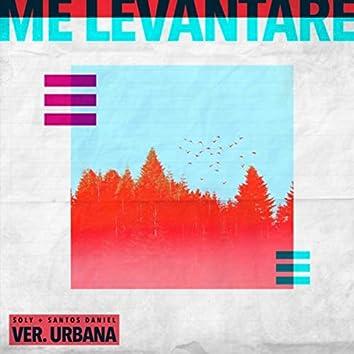 Me Levantaré (Versión Urbana) [feat. Santos Daniel]