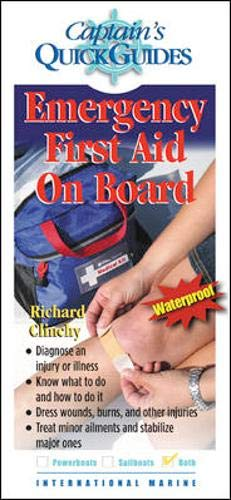 Emergency First Aid On Board: A Captain's Quick Guide (Captain's Quick Guides)