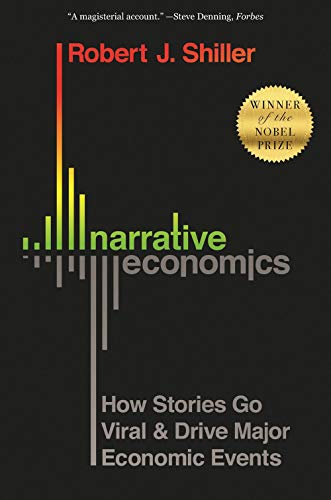 Compare Textbook Prices for Narrative Economics: How Stories Go Viral and Drive Major Economic Events  ISBN 9780691210261 by Shiller, Robert J.