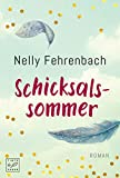 Schicksalssommer von Fehrenbach, Nelly