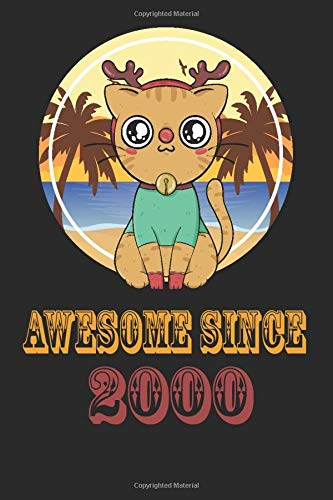 Awesome Since  2000:: Cute Cat Lovers Birthday Gift Notebook For People Born in 2000 and Love Dogs. Journal 6 x 9, 100 Page Blank Lined Paperback ... For Taking Notes At Work, School Or Home.