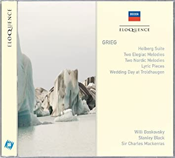 Grieg: Holberg Suite; Two Elegiac Melodies; Two Nordic Melodies