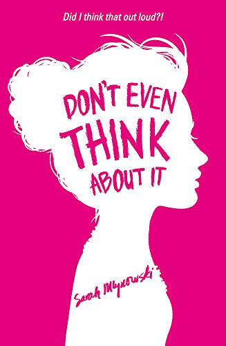 Don\'t Even Think About It: Book 1