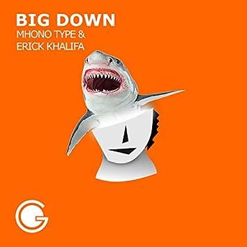 Big Down