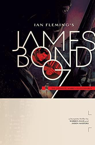 James Bond: The Complete Warren Ellis Omnibus (James Bond (2015-2016)) (English Edition)