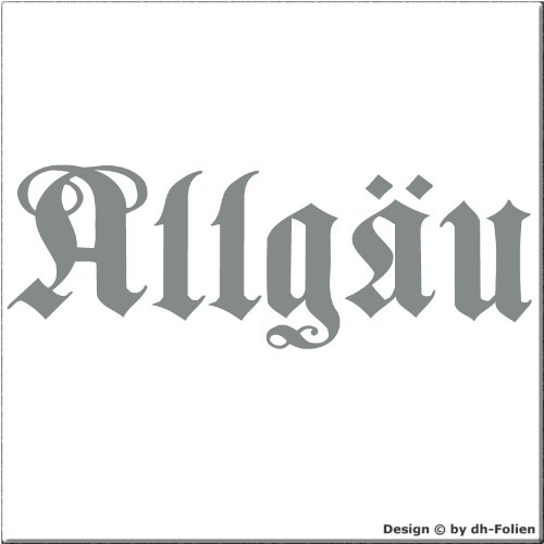 cartattoo4you AK-01572 | ALLGÄU - Fraktur / Altdeutsche Schrift | Autoaufkleber Aufkleber FARBE...