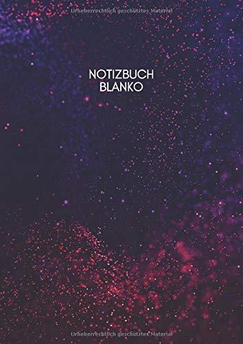 Notizbuch Blanko: Leeres Buch DIN A4 | Einfaches 110 Seitiges Notizbuch mit den Seitenzahlen zum Schreiben und Skizzieren (German Blanko Unliniert Notizbuch DIN A4)