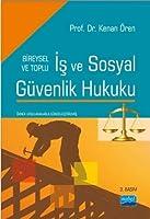 Is ve Sosyal Güvenlik Hukuku