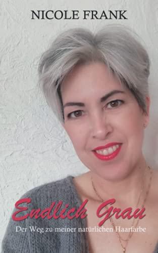 Endlich Grau: Der Weg zu meiner natürlichen Haarfarbe