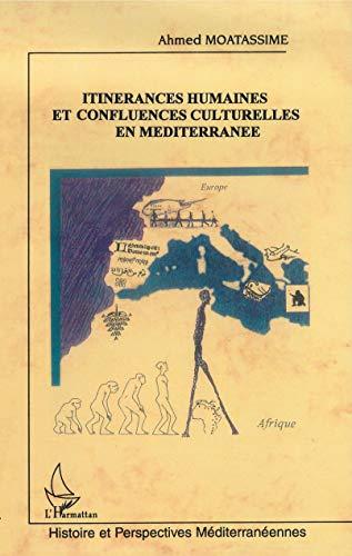 Itinérances humaines et confluences culturelles en Méditerranée