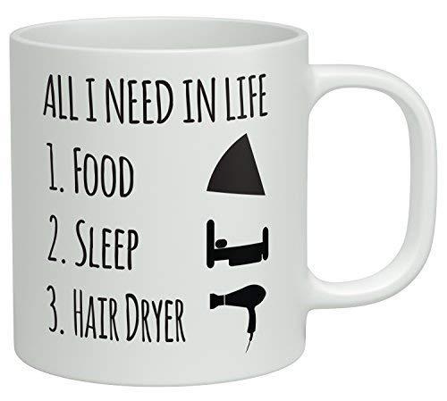 Sterke Stabiliteit Duurzame Koffie Mok Grappige Koffie Mok - Alles wat ik nodig heb in het leven is Voedsel Slaap en Mijn Haar Droger Koffie Mokken Novelty Wit Keramische Koffie Beker, Kerst Mokken, Mokken voor Mama, voor Papa, X