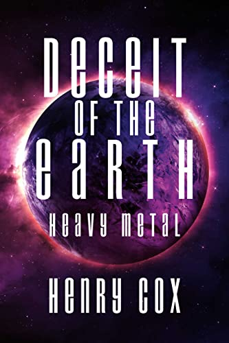 Deceit of the Earth - Heavy Metal (English Edition)