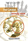The Catalan: Move By Move (everyman Chess)-Mcdonald, Neil
