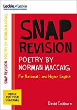 Leckie SNAP Revision – National 5/Higher English Revision: Poetry by Norman MacCaig: Revision Guide for the New 2019 SQA English Exams