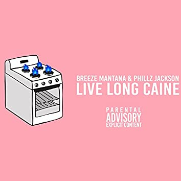 Live Long Caine