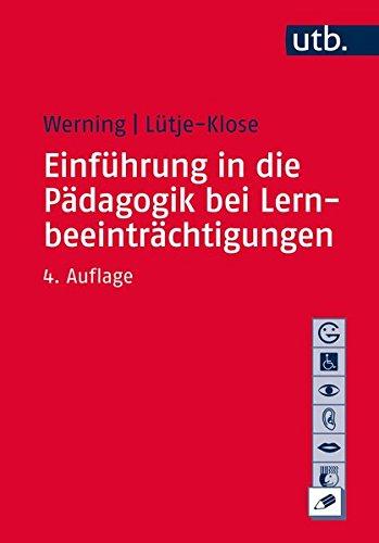 Einführung in die Pädagogik bei Lernbeeinträchtigungen (Basiswissen der Sonder- und Heilpädagogik, Band 2391)