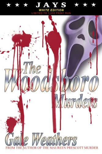 The Woodsboro Murders by Gale Weathers...